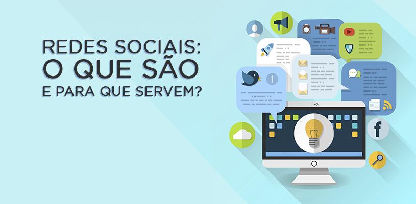 Redes sociais: o que são e para que servem?