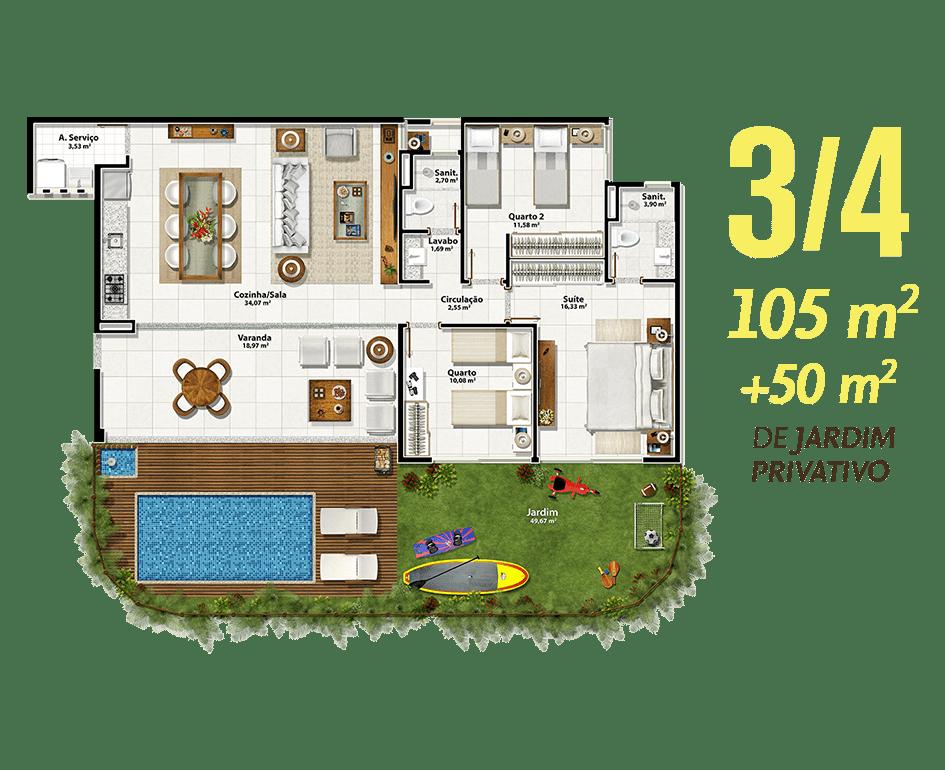 3/4 105m² + 50m² de Jardim Privativo